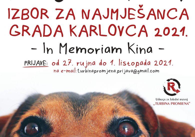 """U tijeku prijave za """"Izbor za najmješanca grada Karlovca – In Memoriam Kina"""" 2021."""