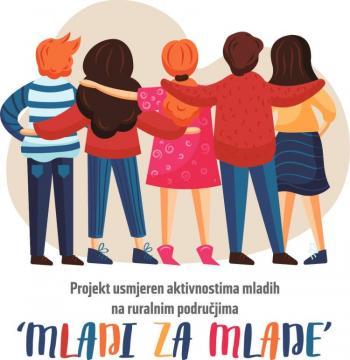 """Projekt usmjeren aktivnostima mladih na ruralnim područjima """"Mladi za mlade"""""""